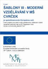 Šablony III - Moderní vzdělávání v MŠ Cvrček