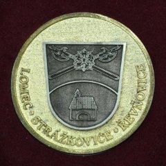 Pamětní bronzová medaile obce Strážkovice L. P. 1391