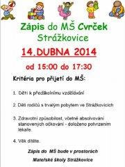 Zápis do Mateřské školy Cvrček 14.04.2014